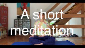 Meditation #5 : A short meditation