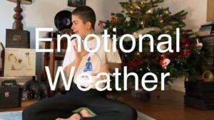 Positive thinking #10 : Emotions – Emotional weather